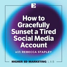 How to Gracefully Sunset a Tired Social Media Account